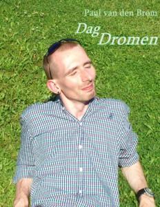 Paul van den Brom met de voorstelling 'Dag Dromen'. Geannuleerd.